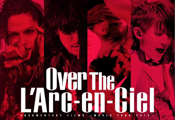 Over The L'Arc~en~Ciel